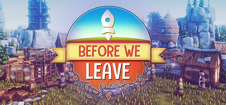我们离开之前/Before We Leave(V.1.0235)插图
